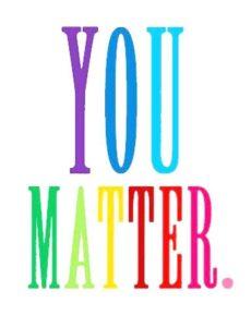 You matter1