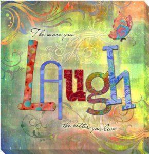 more laugh better live